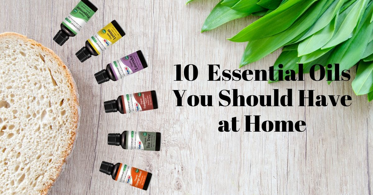 10 Essential Oils You Should Have at Home