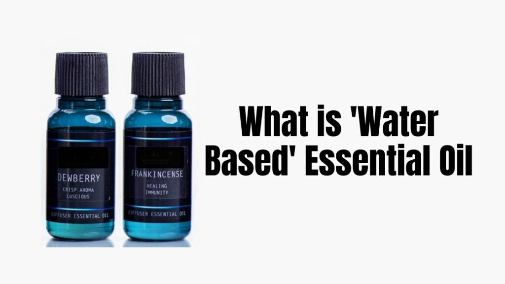 What-is-Water-Based-Essential-Oil